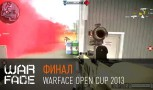 Финал Warface Open Cup 2013